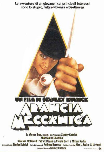 Arancia Meccanica - Stanley Kubrick