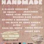 Handmade Festival 2011 – V Edizione 1 maggio 2011 @ The Cleb  – Guastalla (RE)