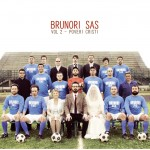 Vol. 2 – Poveri Cristi – Brunori SAS –
