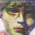 Belong  – The Pains of Being Pure At Heart