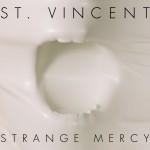 Strange Mercy –  St. Vincent