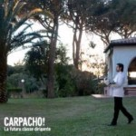 La futura classe dirigente – Carpacho!