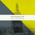 I Giorni dell'Idrogeno – Shadow Line