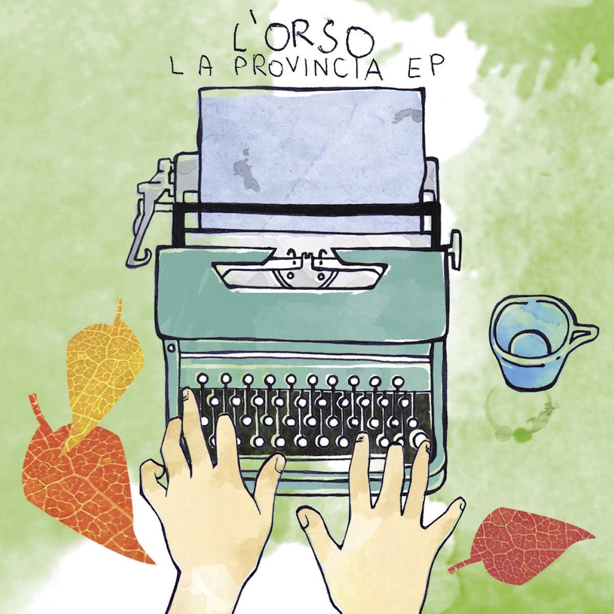 L_Orso_La_Provincia_Ep