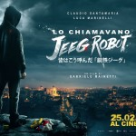 Lo chiamavano Jeeg Robot -Gabriele Mainetti
