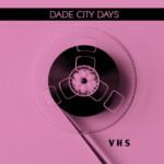 VHS – Dade City Days