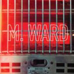 More Rain – M. Ward