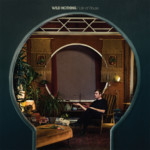 Life of Pause – Wild Nothing