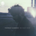 The Blue Hour – Federico Albanese