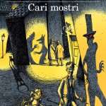 Cari mostri – Stefano Benni