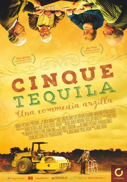 Cinque tequila locandina