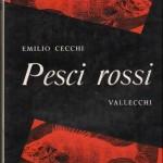 Pesci rossi – Emilio Cecchi