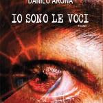 Io sono le voci – Danilo Arona