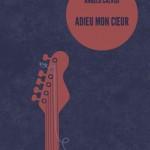 Adieu Mon Coeur – Angelo Calvisi