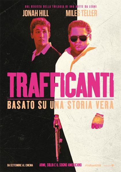 Trafficanti locandina