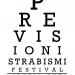 Strabismi Festival. Un primo sguardo
