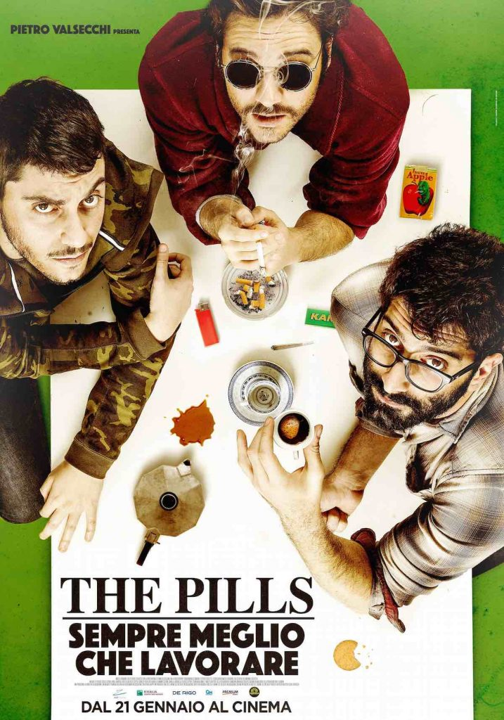 The Pills Sempre meglio che lavorare Luca Vecchi locandina