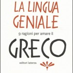La lingua geniale: 9 ragioni per amare il greco – Andrea Marcolongo