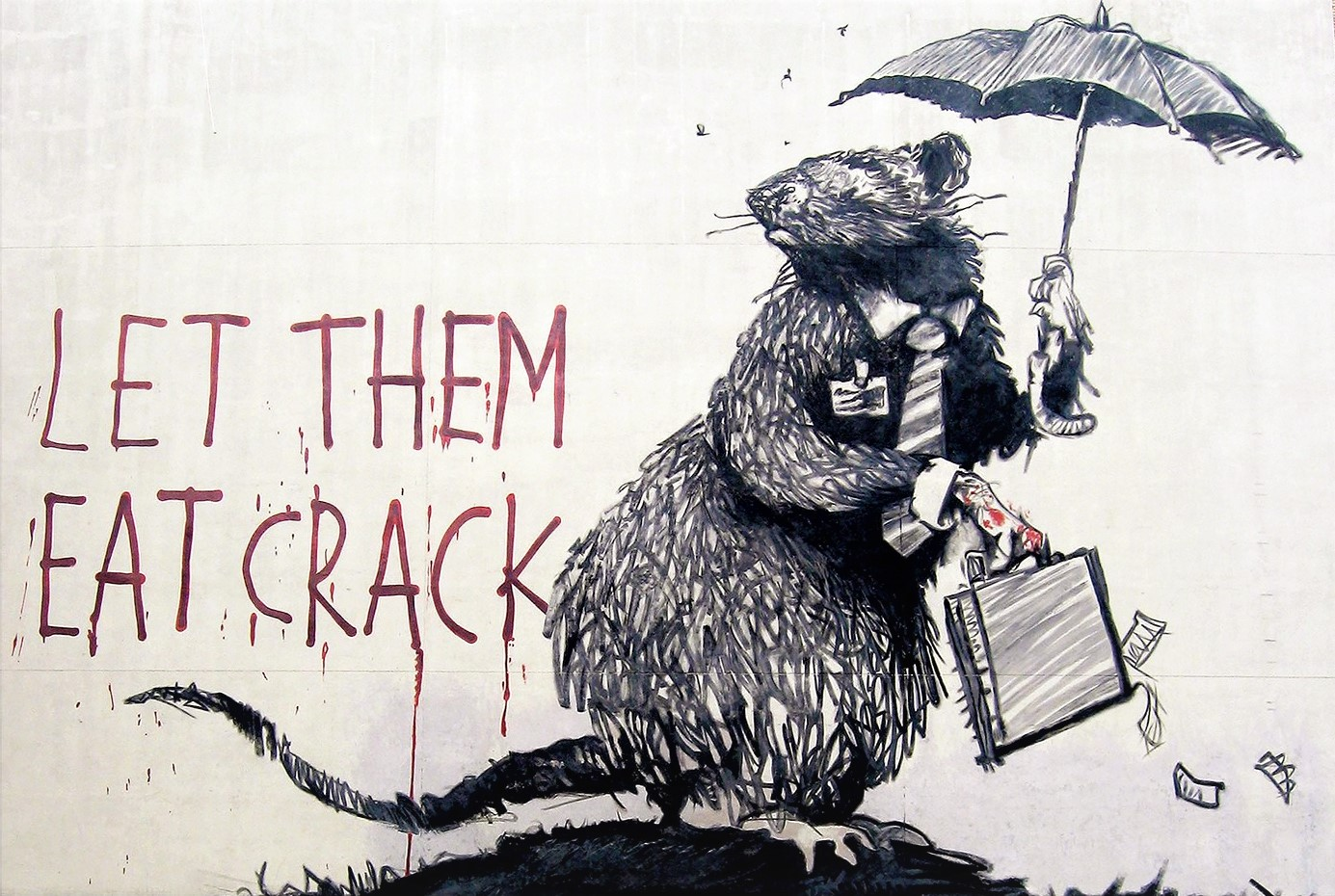 Banksy Let Them Eat Crack (2008). Manhattan, New York